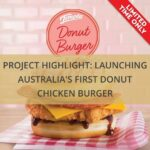 project-highlight-launching-australias-first-donut-chicken-burger